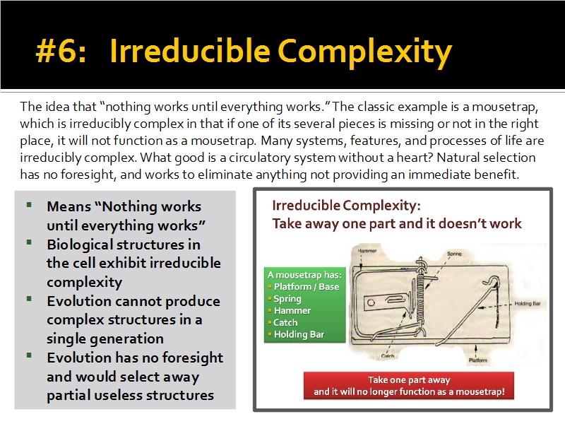 Evidence #6 - Irreducible Complexity