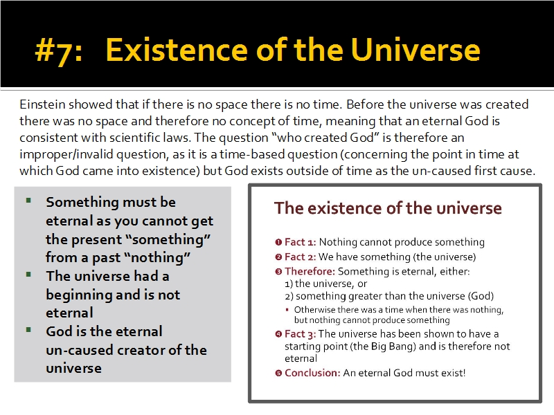 Evidence #7 - Existence of the Universe